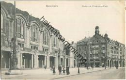 Mannheim - Friedrichs-Platz - Verlag Reinicke & Rubin Magdeburg 1907 - Mannheim