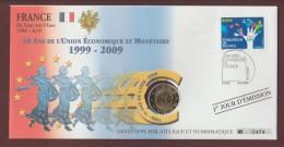 2009 - FRANCE - BU - 10 Ans De L' UNION ECONOMIQUE Et MONETAIRE - Enveloppe FDC Avec Pièce & Timbre - 2 Scannes - France