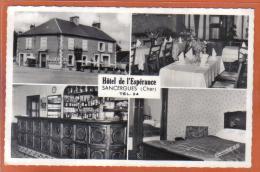 Carte Postale 18. Sancergues  Hotel De L'Espérance   Trés  Beau Plan - Sancergues