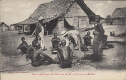 CPA, Mavouadi Sur Le Chemin De Fer, Saras Malades - Congo - Brazzaville