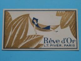 Rêve D'Or L.T. PIVER Paris / Coiff. R. Rorive - Bastin Jambes ( Formaat 5 X 9 Cm. / Zie Foto´s Voor Details ) ! - Cartes Parfumées
