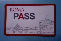 ROMA PASS CARD TICKET  BIGLIETTO  ITALY ITALIA  USATO - Otros