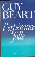 L'espérance Folle - Books, Magazines, Comics