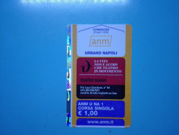 BUS TICKET ANM URBANO NAPOLI ITALIA BIGLIETTO CORSA SINGOLA - TEATRO DIANA - Europa