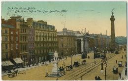 Dublin Sackville Street As It Was Before Sinn Fein Rebellion 1916  Tram  Used Dublin 1917 - Dublin