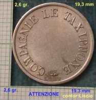 M_p> Francia Gettone Telefonico COMPAGNIE LE TAXIPHONE Diametro 19,3 Mm - Monetari / Di Necessità