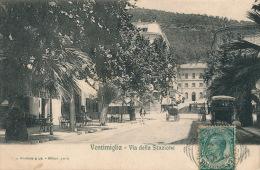 ITALIE - VENTIMIGLIA - Via Della Stazione - Imperia