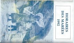 Calendrier De Poche /Horaires Des Marées/Le Pouliguen / Le Pape Imprimeur/Le Croisic /1992   CAL308 - Calendriers