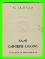 LIVRE DE SAINT CATHERINE LABOURÉ, MESSENGER OF THE MIRACULOUS MEDAL  1947 -  40 PAGES - - Libri, Riviste, Fumetti
