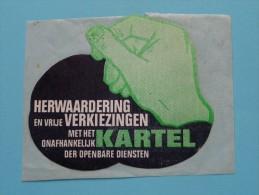 Herwaardering En Vrije Verkiezingen Met Het Onafhankelijk KARTEL Der Openbare Diensten ( Zie Foto´s Voor Details ) ! - Autocollants