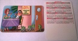 CALENDARIOS DE BOLSILLO -CHISTOSOS-30  AÑO 2009 - Calendarios