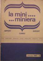 CATALOGO  LA MINI MINIERA - 1987-2 - Catalogues