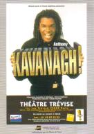 """Carte Postale édition """"Dix Et Demi Quinze"""" - Anthony Kavanagh ! - Théâtre Trévise - Entertainers"""