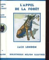 Nelson London L'appel De La Foretcomme Neuf Etat Exceptionnel - Livres, BD, Revues