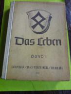 Das Leben - Band 1 Für Die Klasse 1 Und 2 - Schulbuch Gebundene Ausgabe – 1943 Von E. + Weis, A. Schäffer - Schulbücher