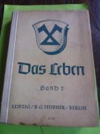 Das Leben - Band 2 Für Die Klasse 3 Und 4 - Schulbuch Gebundene Ausgabe – 1943 Von E. + Weis, A. Schäffer - Livres Scolaires
