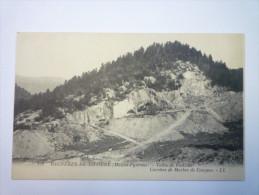 BAGNERES-de-BIGORRE  :  Vallée De  PAILLOLE  -  CARRIERE  De  MARBRE  De  CAMPAN - Bagneres De Bigorre