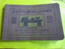 South Bend Lathes Catalog N° 67, South Bend Lathe Works, Indiana- USA, 1921 - Books, Magazines, Comics