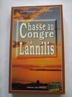 CHASSE AU CONGRE A LANNILIS Par JEAN JACQUES GOURVENNEC éditions  BARGAIN  Policier Breton - Non Classés
