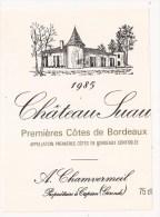 CHATEAY SUAU 1985 Première Cotes De Bordeaux CAPIAN Gironde - Bordeaux