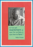 """CPM Portrait De PICASSO """"Si L'on Sait Exactement Ce Que L'on Va Faire..."""" Photo Robert Doisneau ° Editions Hazan 1998 - Unclassified"""