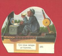 CHROMO Carte Ou Image à Poser ça Vous Retape Un Homme  N° 295  GROSJEAN LA VACHE SERIEUSE - Altri