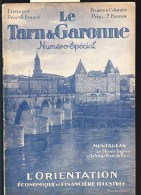Département Du Tarn Et Garonne En 1932  - Ressources, Agriculture, Industries, Commerce, Nombreuses  Illustrations - Livres, BD, Revues