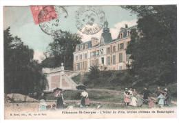 CPA VILLENEUVE SAINT GEORGES 94 L HOTEL DE VILLE ANCIEN CHATEAU DE BEAUREGARD ANIMATION ED BURAT - Villeneuve Saint Georges