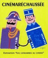 SAVIGNAC - CINEMARECHAUSSEE - EXPOSITION LES GENDARMES AU CINEMA - 2 GENDARMES ENCHAINES (1997) - Savignac