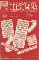 Partition Du Film LA STRADA - Gelsomina (Pauvre Enfant Perdue)  - Luis Mariano - Musica & Strumenti