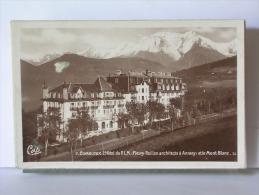(74) - COMBLOUX - L'HOTEL DU P.L.M. (FLEURY RAILLON ARCHITECTE) - 1940 - Combloux