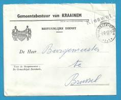 Brief GEMEENTEBESTUUR Van KRAAINEM  (Administration Communale) Met Stempel WEZEMBEEK-OPPEM + KIESWET - Portofreiheit