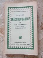 La Vie De GRACCHUS BABEUF Par ILYA EHRENBOURG Librairie Gallimard Nrf N°40 La Vie Des Hommes Illustres 1929 - Biografie