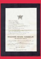 Avis De Décès - Mme Henri TOMBEUR - Née Madeleine MIGEOTTE - Nivelles 1939     (4140) - Overlijden