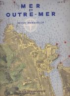 MER ET OUTRE-MER   REVUE DE 1935 N°8 - Libros, Revistas, Cómics