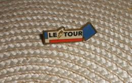 Pin's   Cyclisme : LE TOUR DE FRANCE - Wielrennen