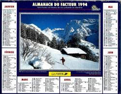 ALMANACH DES P.T.T 1994 (57)  -  Complet ** VALLEE DE MANIGOD (74) - MONT HOOD (OREGON) ** Calendrier * OLLER * N° 218 - Calendriers