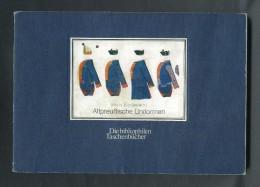 ALEMANIA  LIBRO-CATALOGO 1981: Altpreußische Uniformenm 1753-1786; HANS BLECKWENN. - Rarezas