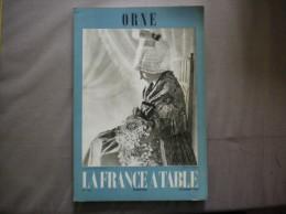 ORNE  LA FRANCE A TABLE N°104 OCTOBRE 1963  48 PAGES - Normandie