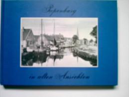 Papenburg ( Bei Leer ) In Alten Ansichten - Papenburg