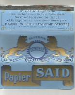 PAPIER A CIGARETTES  SAID AVEC SA BARETTE ACIER. - Tabac (objets Liés)