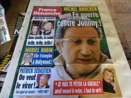AFFICHE FRANCE DIMANCHE MICHEL DRUCKER JOHNNY REGARDEZ MES VENTES ! J´EN AI D´AUTRES - Tijdschriften: Abonnementen