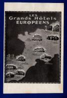 GRANDS HOTELS EUROPEENS  - Les Taches Jaunes Sont Accentuées Par Le Scanner - Etiquetas De Hotel