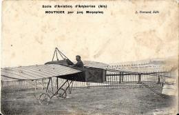 AVION AVIATION AMBERIEU EN BUGEY AIN  ECOLE D'AVIATION D'AMBERIEU MOUTHIER SUR SON MONOPLAN EDIT. FERRAND - France