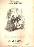 LITHOGRAPHIE SINGELEE SOIS JALOUX PARTITION MUSICALE PAROLES DE MELANIE WALDON MUSIQUE DE J.ARNAUD - Lithografieën
