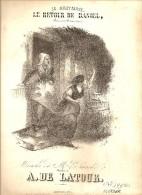 LITHOGRAPHIE SINGELEE LE RETOUR DE DANIEL PARTITION MUSICALE PAROLES DE E.PIERSON MUSIQUE DE A. DE LATOUR - Lithografieën