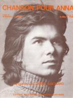 PARTITION DANIEL GUICHARD - CHANSON POUR ANNA - 1974 - EXCELLENT ETAT PROCHE DU NEUF - - Otros