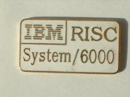 PIN´S IBM - RISC SYSTEM 6000 - Informatique