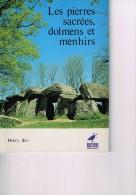 LES PIERRES SACREES, DOLMENS ET MENHIRS - 1. Antiquité