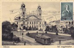 Debrecen - Reformierte Kirche - Ref Nagytemplain (animation, Tram, Tramway, Orando Stamp, Flamme...) 1938 - Hongrie